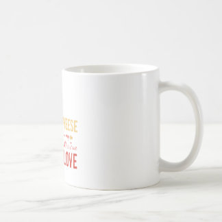 Cheese Is My Love Coffee Mug