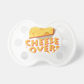 Cheese Lovers Day - Appreciation Day Pacifier