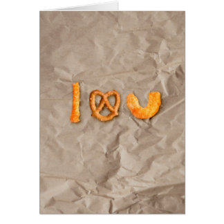 Cheese Sticks and Pretzel Heart I Love You Funny Card