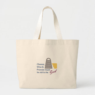 Cheese Wine And Friends Large Tote Bag