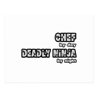 Chef By Day...Deadly Ninja By Night Postcard