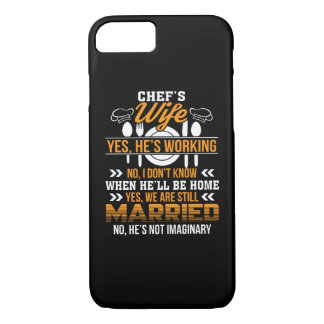 Chefs Wife He Working We Are Married Shirt iPhone 8/7 Case