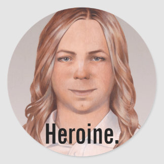 Chelsea is a heroine classic round sticker