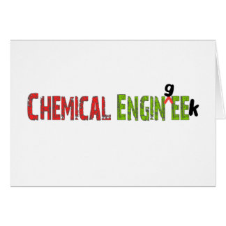 Chemical Engineer (EnginGEEK) Funny Gifts Card