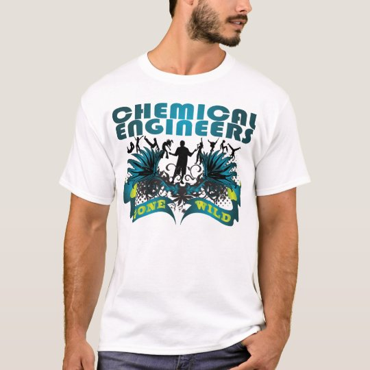 Chemical Engineers Gone Wild T-Shirt