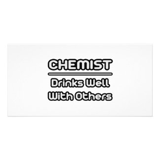 Chemist Drinks Well With Others Customized Photo Card