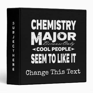 Chemistry College Major Only Cool People Like It Vinyl Binder