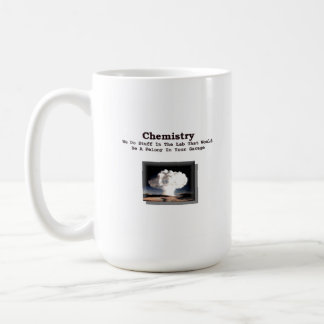 Chemistry - Felony In Your Garage (mug) Coffee Mug