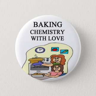 chemistry is baking 2 inch round button