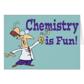 Chemistry is Fun Greeting Card