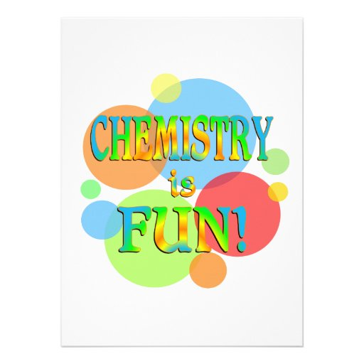 Chemistry is Fun Announcements