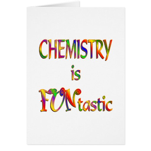 Chemistry is FUNtastic Greeting Cards
