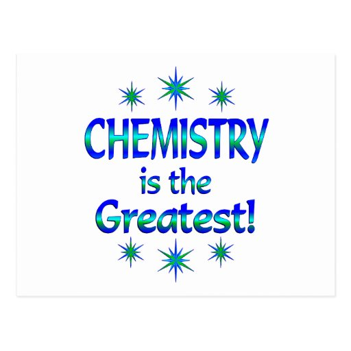 Chemistry is the Greatest Postcard
