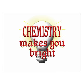Chemistry Makes You Bright Postcard