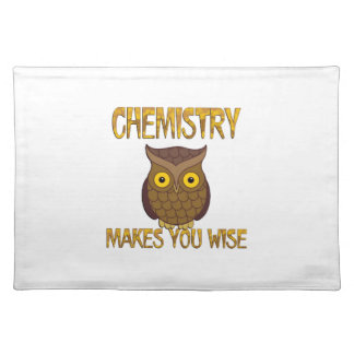 Chemistry Makes You Wise Placemat