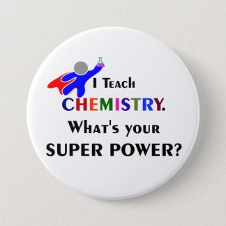 Chemistry Superhero 3 Inch Round Button