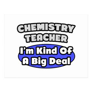 Chemistry Teacher...Big Deal Post Cards