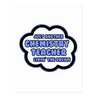 Chemistry Teacher .. Livin' The Dream Post Cards