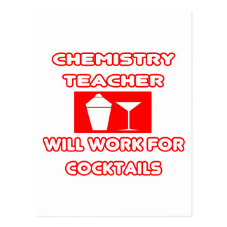 Chemistry Teacher...Will Work For Cocktails Post Cards