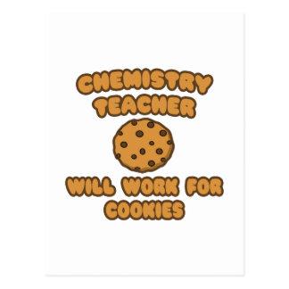 Chemistry Teacher  .. Will Work for Cookies Postcard