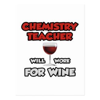 Chemistry Teacher ... Will Work For Wine Postcards