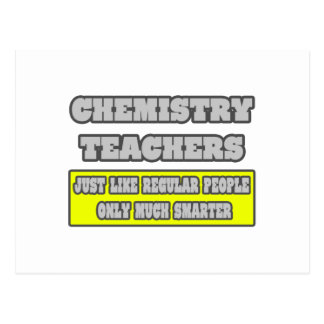 Chemistry Teachers...Much Smarter Post Card