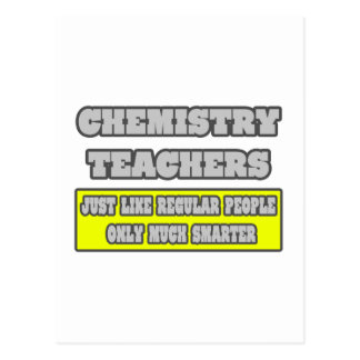 Chemistry Teachers...Much Smarter Postcard