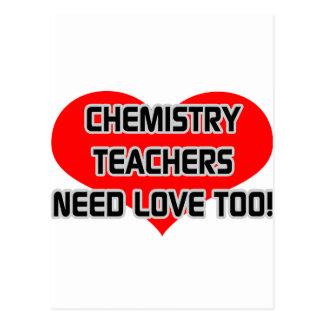 Chemistry Teachers Need Love Too Post Cards