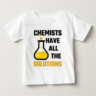 Chemists Have All The Solutions Baby T-Shirt