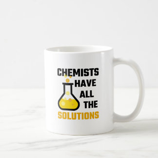 Chemists Have All The Solutions Coffee Mug