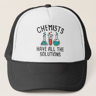 Chemists Have All The Solutions Trucker Hat