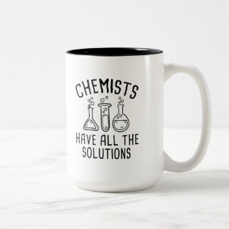 Chemists Have All The Solutions Two-Tone Coffee Mug