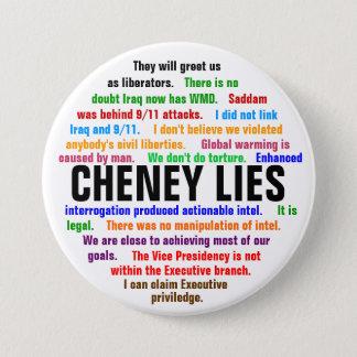 Cheney Lies 3 Inch Round Button