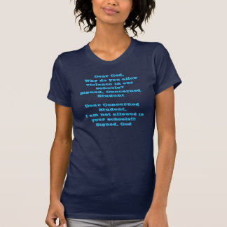Cher Dieu, pourquoi vous permettez la violence T-shirts