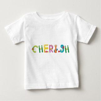 Cherish Baby T-Shirt