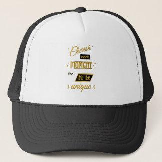 Cherish each moment for it is unique gold & black trucker hat