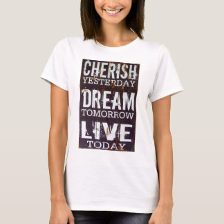 Cherish Life T-Shirt