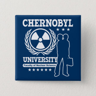 Chernobyl University Nuclear Science 2 Inch Square Button