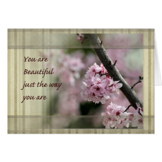 Cherry Blossoms You Are Beautiful Card