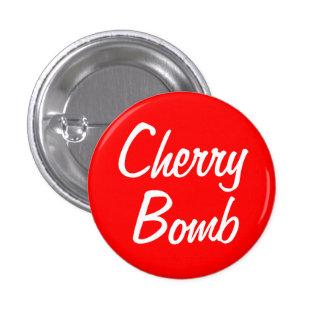 """""""Cherry Bomb"""" 1.25-inch 1 Inch Round Button"""