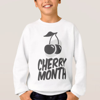 Cherry Month - Appreciation Day Sweatshirt