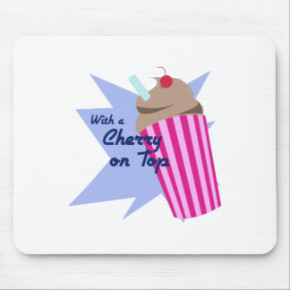Cherry On Top Mousepads