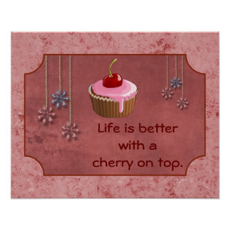 Cherry On Top --Poster Edition III Poster