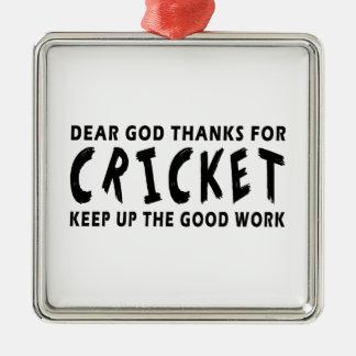 Chers mercis de Dieu de cricket Ornement Carré Argenté