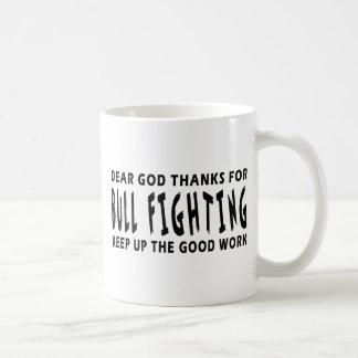 Chers mercis de Dieu de la tauromachie Tasse