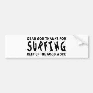 Chers mercis de Dieu de surfer Autocollant De Voiture
