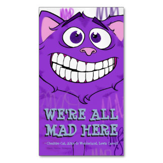 Cheshire Cat w/quote, business card sized magnet