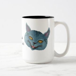 """Cheshire Cat """"We're All Mad Here"""" Mug"""