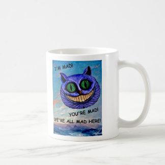 Cheshire Cat: We're All Mad Here! (Wonderland) ~ Coffee Mug