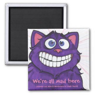 Cheshire Cat with quote magnet